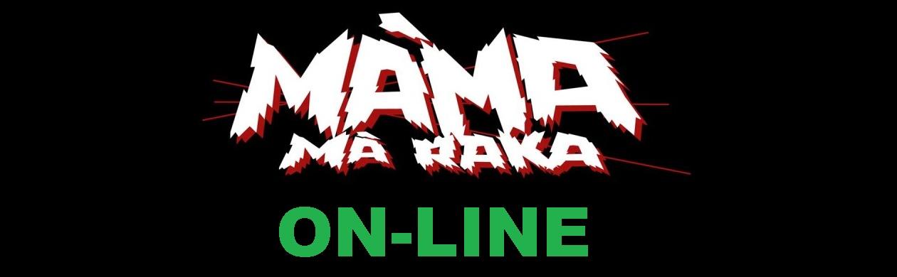 MÁMA MÁ RAKA ONLINE ON-LINE